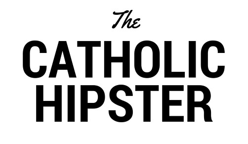 The Catholic Hipster